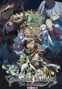 Granblue Fantasy The Animation Season 2 ตอนที่ 1-12 [จบแล้ว] ซับไทย